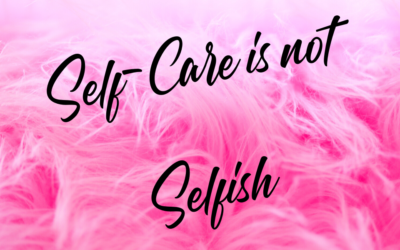 The Importance of Self-Care & Self-Compassion